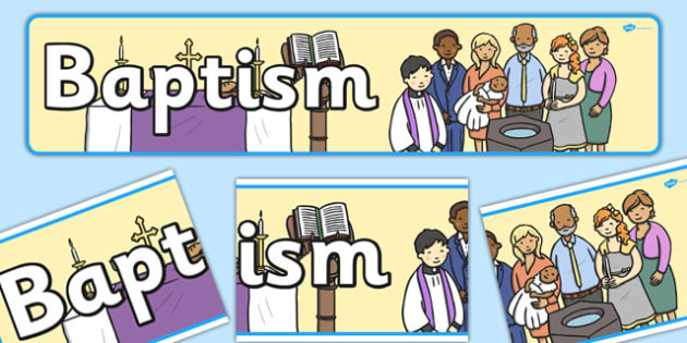 Baptism Display Banner - baptism, display banner, display, banner