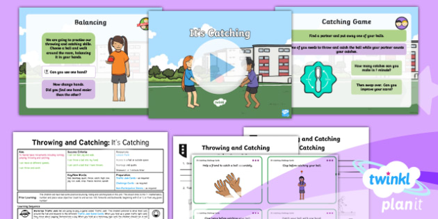 PlanIt - Year 1 PE - Throwing and Catching Lesson 3: It's Catching Lesson Pack - pe, physical education, sports, ball skills, throw, catch, lesson, planning, powerpoint, ppt, ks1, y