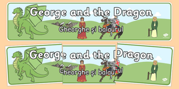 St George and the Dragon Display Banner Romanian Translation - romanian, St George, princess, maiden, dragon, Margaret Hodges, display, banner, poster, sign, king, story book, book, book resources, story