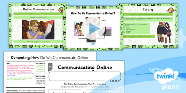PlanIt - Computing Year 3 - Internet Research and Communication Lesson 4: How Do We Communicate Online? Lesson Pack - internet, communication, online, safety, sharing
