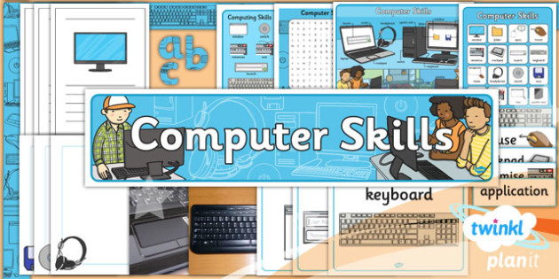 PlanIt - Computing Year 1 - Computer Skills Unit Additional Resources