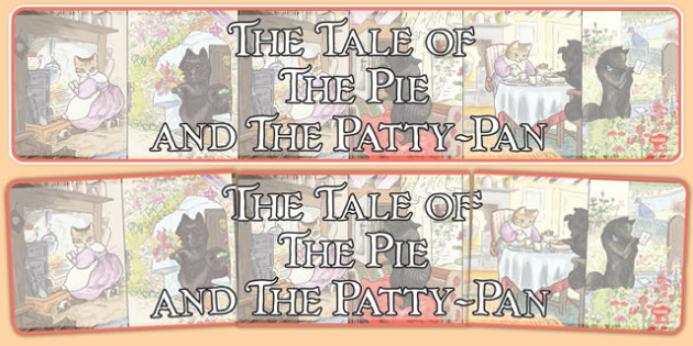 Beatrix Potter - The Tale of the Pie and the Patty Pan Display Banner - beatrix potter, pie, patty pan, display banner