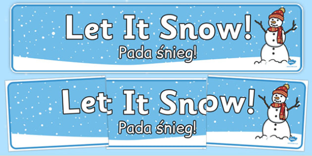 Let it Snow Display Banner Polish Translation - polish, winter, let it snow, display banner, display, banner, snow, let it