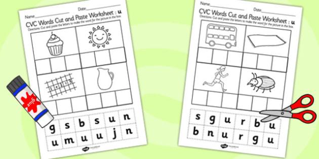 CVC Words Cut and Paste Worksheets u - CVC worksheets, CVC words