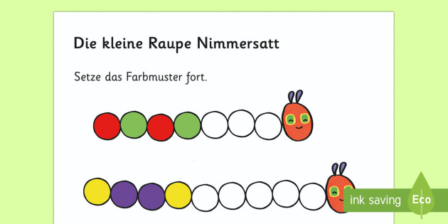 Die Kleine Raupe Nimmersatt: Farbmuster fortsetzen Arbeitsblatt