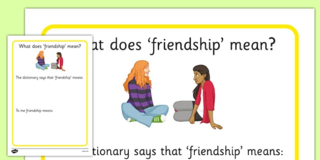 KS3 What Does Friendship Mean Worksheet - SEN, support, behaviour, relationships, secondary, activity, PSHE, relationships, caring, understanding, discussion