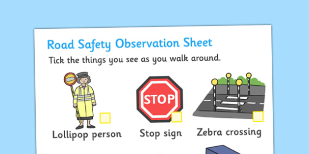 Road Safety Observation Sheets - road safety, observation, sheets, road, safety