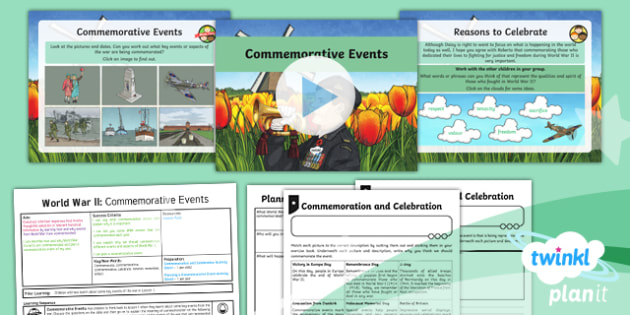 PlanIt - History LKS2 - World War II Lesson 6: Commemorative Events Lesson Pack - world war ii, war, wartime, history