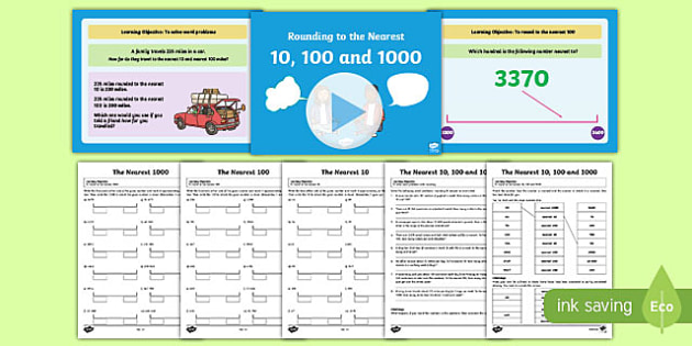 Year 4 Rounding to the Nearest 10 100 1000 Teaching Pack - maths