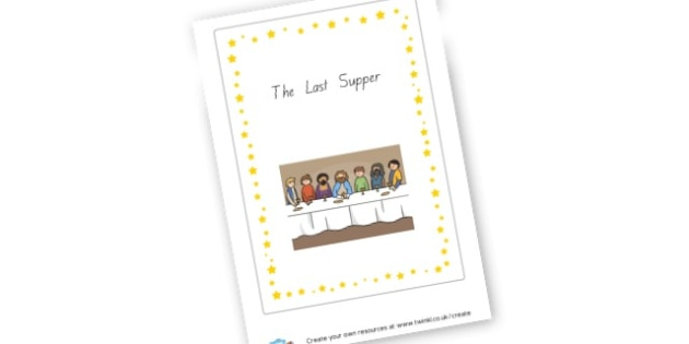 The Last Supper - Easter Story Primary Resources, easter, easter story children