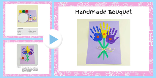 Handprint Bouquet Craft Instructions PowerPoint - EYFS, KS1, craft, flowers, spring, Mother's Day
