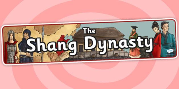 The Shang Dynasty Display Banner - shang dynasty, china, display