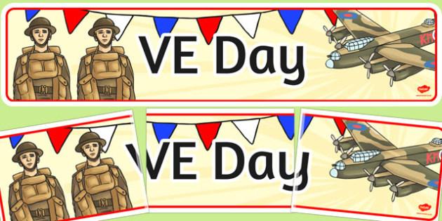 VE Day Display Banner - ve day, Victory, World War