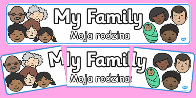 My Family Display Banner Polish Translation - polish, my family, display banner