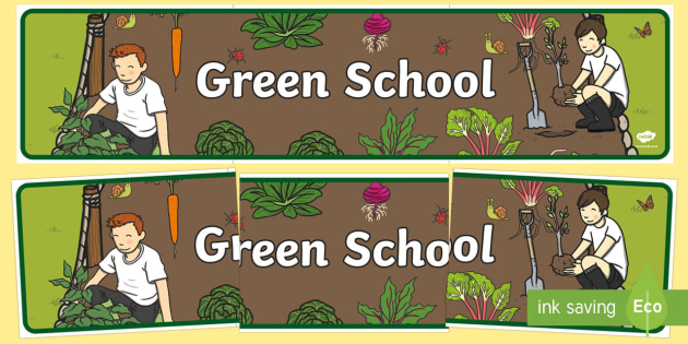 Green School Display Banner - Eco School, Eco, Recycle, environment, poster, display, banner, sign, recyling, eco class, recycling posters, A4, display, turn off, lights, computer, paper, electricity, saving