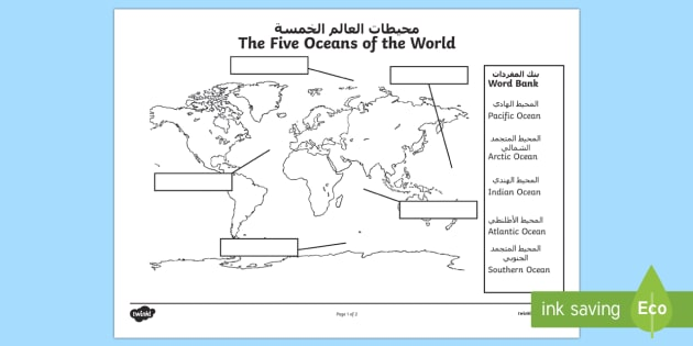 The Five Oceans Labelling Map Activity Sheet Arabic/English - The Arctic, Polar Regions, north pole, south pole, explorers, seas, continents, worksheet, Arabic tr