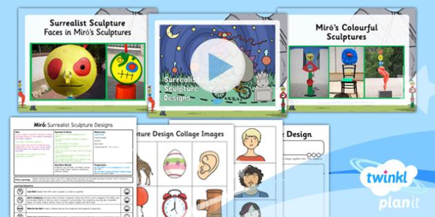 PlanIt - Art KS1 - Miro Lesson 4: Surreal Sculpture Designs Lesson Pack