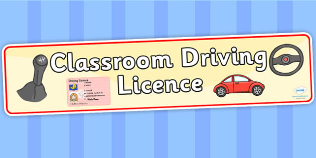 Classroom Driving Licence Display Banner - classroom driving licence, driving, display lettering, display letter, lettering, display, lettering for display