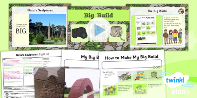 PlanIt - Art KS1 - Nature Sculptures Lesson 5: Big Build Lesson Pack