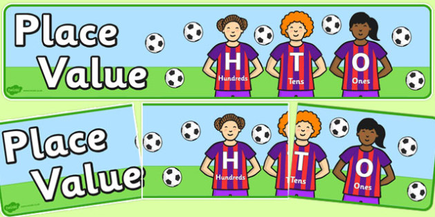 Place Value H T O Banner Footballers - place, value, banner