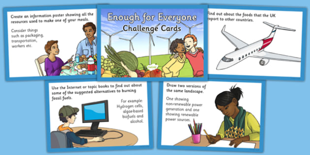 Enough for Everyone Challenge Cards - geography, settlement, power, resources, energy, electricity, food