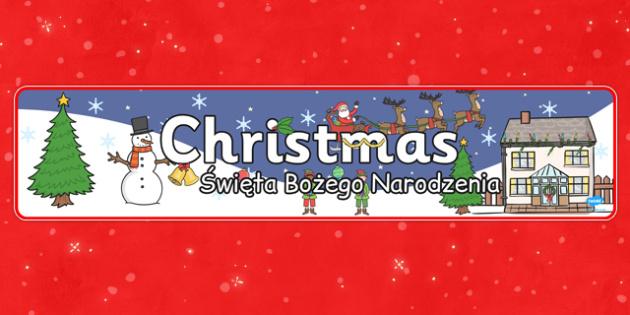 Christmas Display Banner Polish Translation - festive, display, winter, snowy, KS1, key stage 1, early years, KS2
