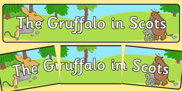 The Gruffalo in Scots Display Banner - gruffalo, scots, display banner, display, banner