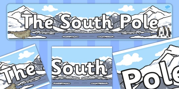 South Pole Display Banner -  Winter, display banner, polar, arctic, display, winter words, Word card, flashcard, snowflake, snow, winter, frost, cold, ice, hat, gloves, display words