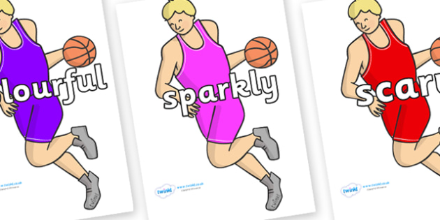 Wow Words on Basketball Players - Wow words, adjectives, VCOP, describing, Wow, display, poster, wow display, tasty, scary, ugly, beautiful, colourful sharp, bouncy