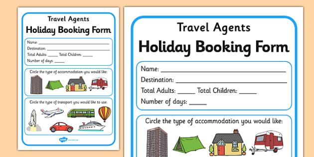 Travel Agents Booking Form - Travel agent, holiday, travel, role play, display poster, poster, sign, holidays, agent, booking, plane, flight, hotel