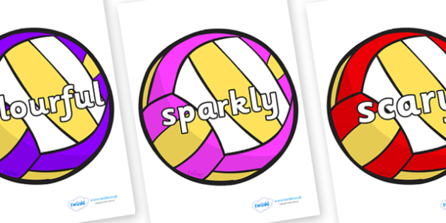 Wow Words on Volleyballs - Wow words, adjectives, VCOP, describing, Wow, display, poster, wow display, tasty, scary, ugly, beautiful, colourful sharp, bouncy