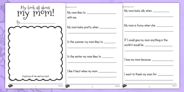 A Book About My Mom Template - usa, mothers day, mum, writing template