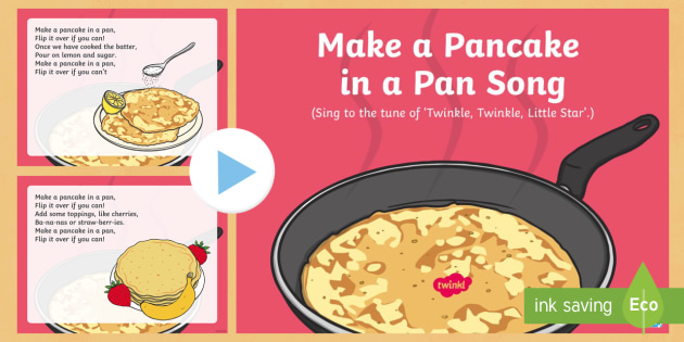 make a pancake in a pan song powerpoint eyfs early years