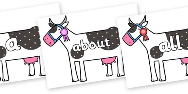 100 High Frequency Words on Cow to Support Teaching on What the Ladybird Heard - High frequency words, hfw, DfES Letters and Sounds, Letters and Sounds, display words