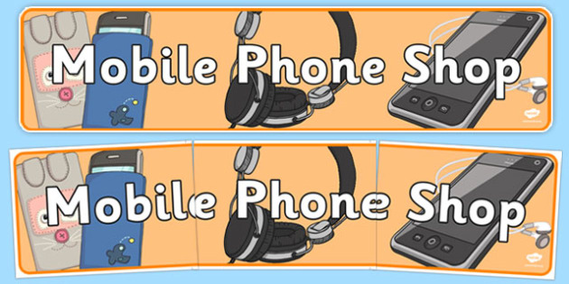 Mobile Phone Shop Role Play Display Banner - mobile phone, shop, display, banner, poster, sign, shopping, activity, telephone, ring, call