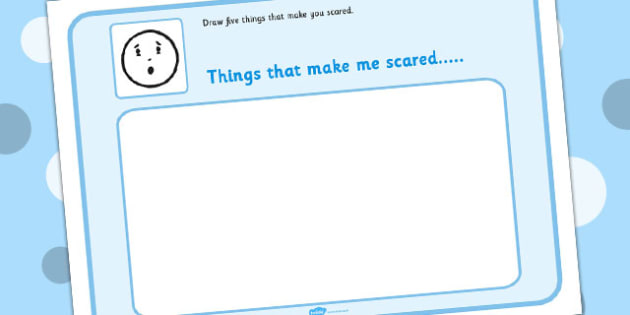 Draw 5 Things That Make You Scared - feelings, emotions, SEN