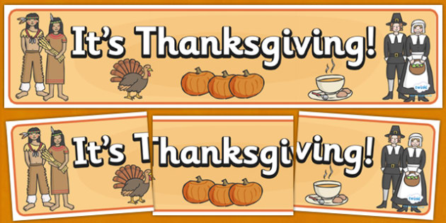 Thanksgiving Display Banner - thanksgiving, display, banner, sign, poster, pumpkin, United States, November, turkey, stuffing, family, celebration