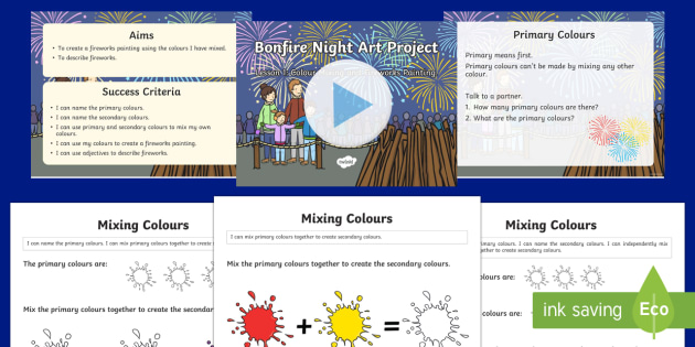 KS1 Bonfire Art Project Lesson 1: Colour Mixing and Fireworks Painting PowerPoint
