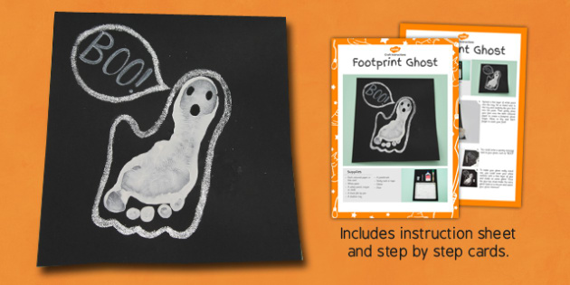 Footprint Ghost Craft Instructions - notes, plan, spooky, halloween, craft, design, art, make, autumn, topic, early years, ks1, key stage 1,