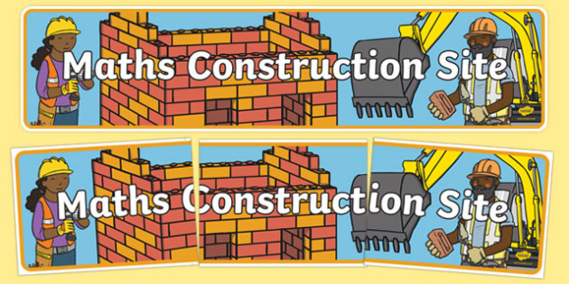 Maths Construction Site Display Banner - maths construction site, maths, construction, display banner, display, banner