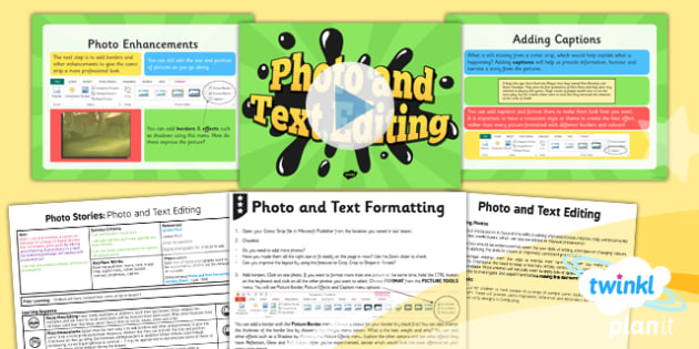 PlanIt - Computing Year 4 - Photo Stories Lesson 2: Photo And Text Editing Lesson Pack - computing, ks2, ict, 2014, planning