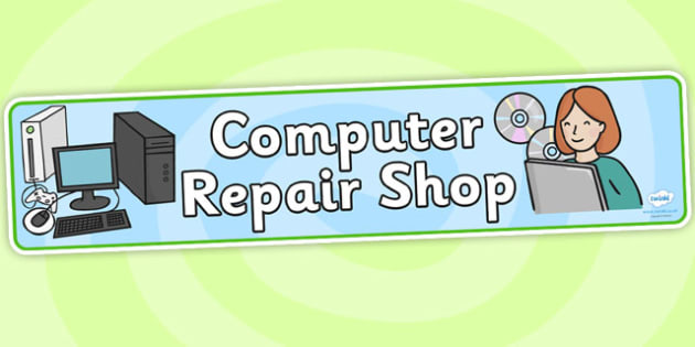 Computer Repair Shop Role Play Banner-computer repair shop, role play, banner, role play banner, display banner, computer repair role play
