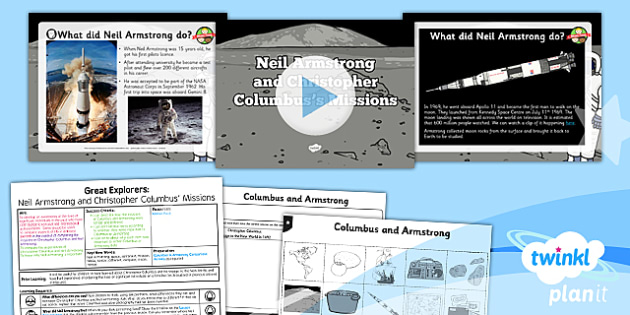 PlanIt - History KS1 - Great Explorers Lesson 4: Neil Armstrong and Christopher Columbus Missions Lesson Pack