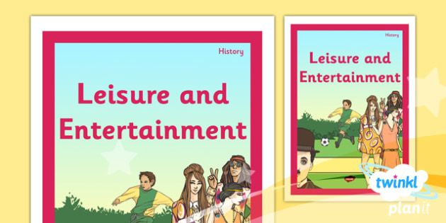 PlanIt - History UKS2 - Leisure and Entertainment Unit Book Cover - planit, history, book cover, leisure and entertainment