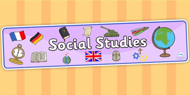 Social Studies Display Banner - social studies, display banner, banner, display, banner for display, display header, header for display, social study banner