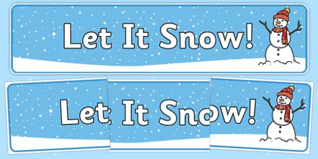 Let it Snow Display Banner - let it snow, display banner, display, banner, winter, snow