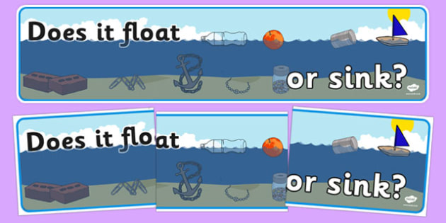 Does It Float or Sink? Display Banner - floating, sinking, materials, properties, test, investigate, experiment, question, compare, water, science, ks1, year 1, year 2, display