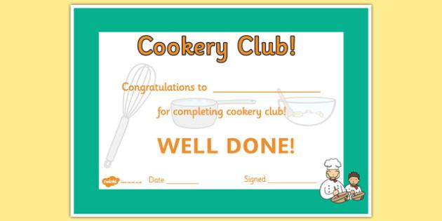 Cookery Club Certificate - cookery club, certificate, award