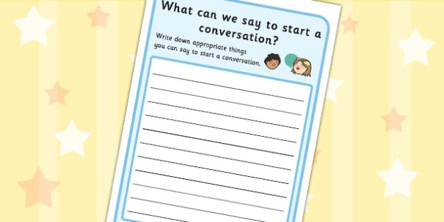 What Can We Say To Start A Conversation Worksheet - conversation