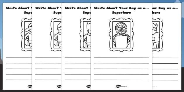Write About Your Day as a Superhero Activity Sheet - superhero, worksheet